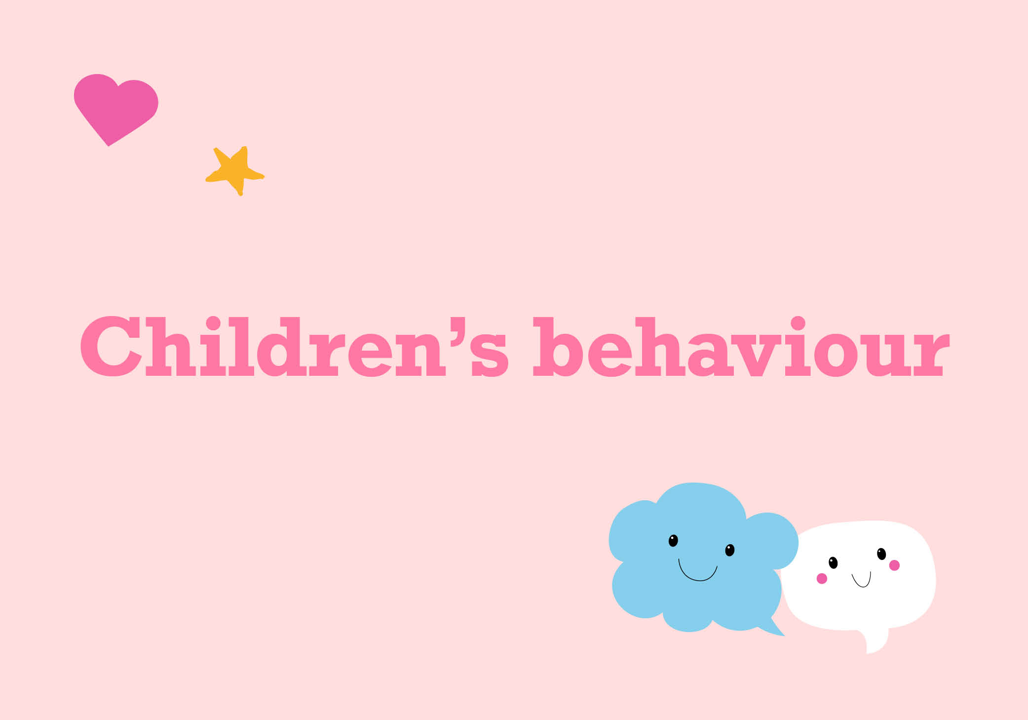 Children's behaviour