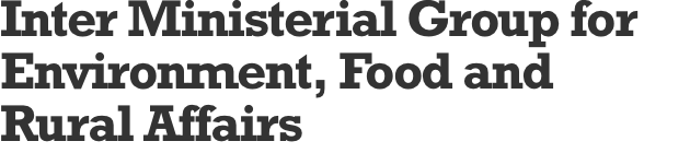 Inter Ministerial Group for Environment, Food and Rural Affairs